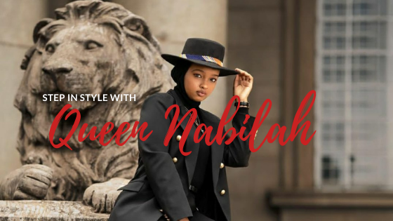 Step in Style with Queen Nabilah – Modest and Elegant