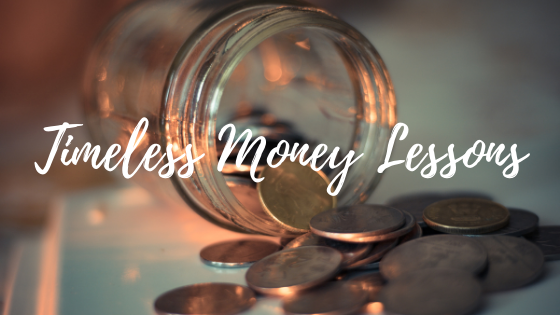 Lessons to Grow your Money: 5 Timeless lessons