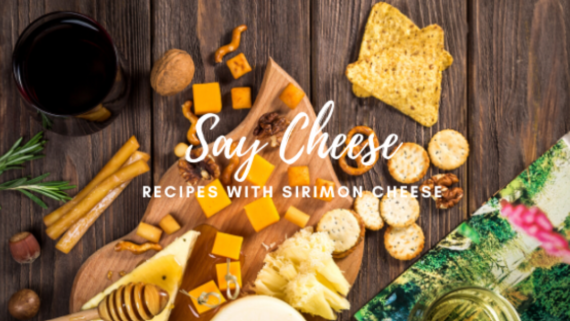 Tasty recipes with Every day Sirimon Cheese