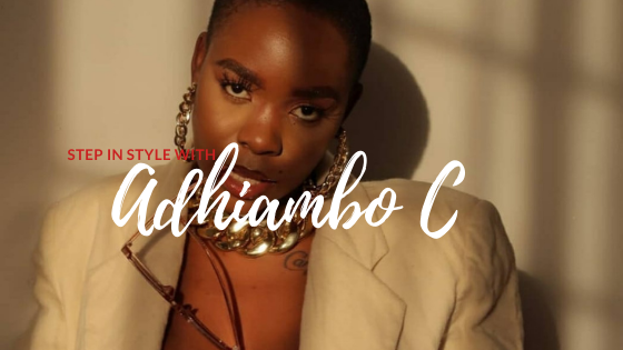 Fierce and Bold Style – Step in Style with Adhiambo C
