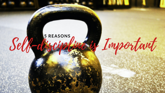 Why is Self-discipline Important? 5 reasons
