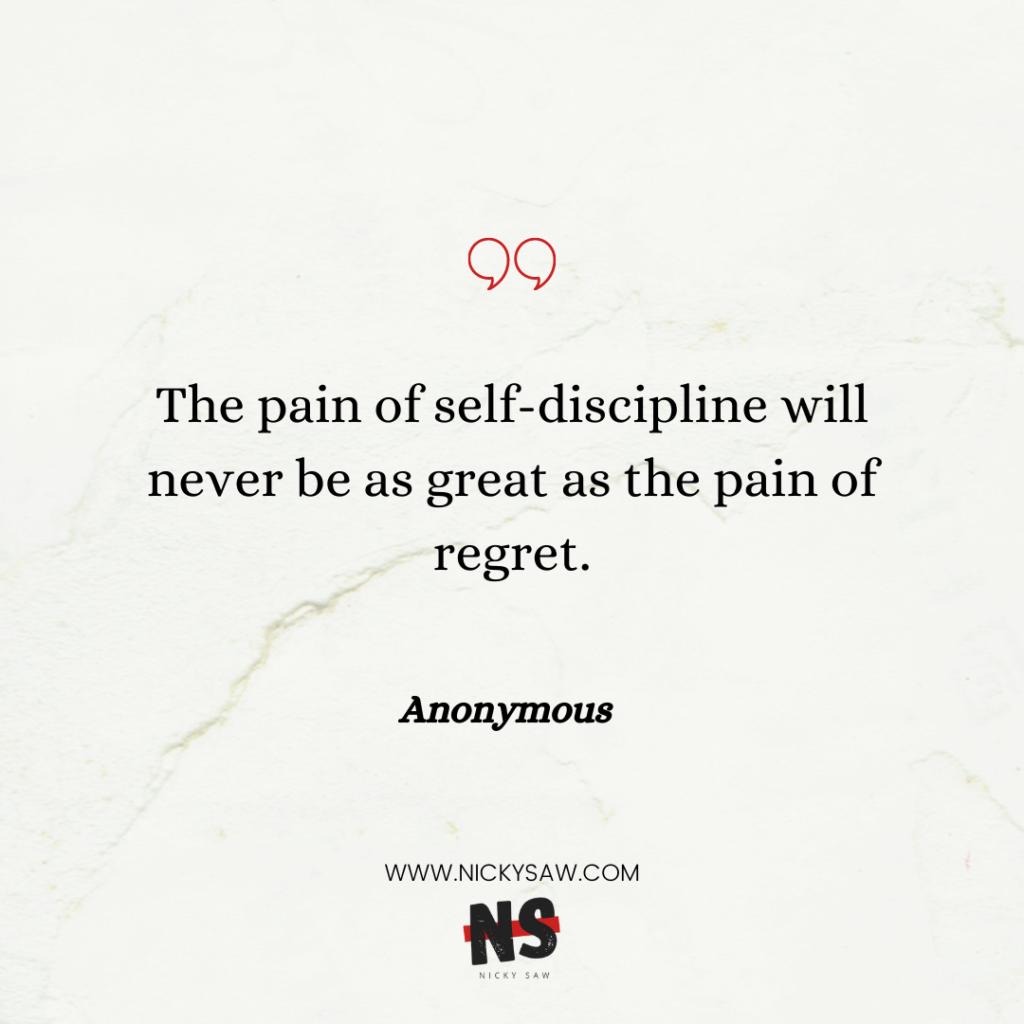 Anonymous self-discipline quote