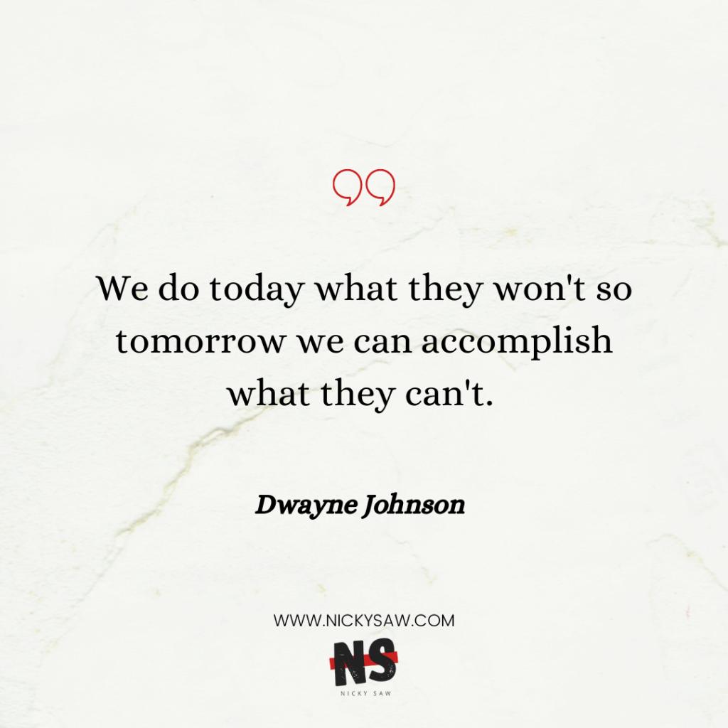 Dwayne Johnson self-discipline quote